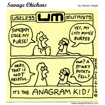 Savage Chickens - The Anagram Kid