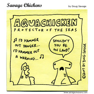 Savage Chickens - Hammerhead