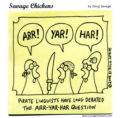 Talk Like A Pirate 2008 Cartoon | Savage Chickens - Cartoons on ...