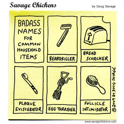 Savage Chickens - Badass Names