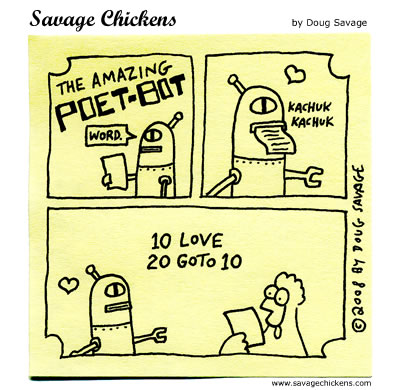 Savage Chickens - Poet-Bot 6