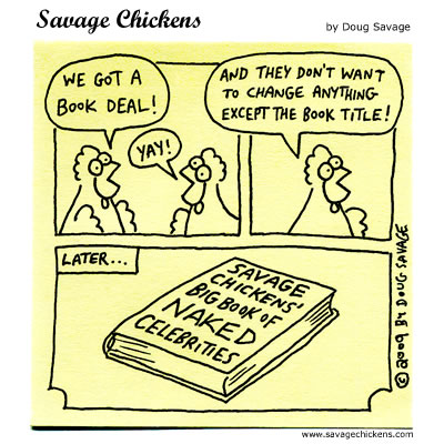 Savage Chickens - Savage Chickens Book Deal!