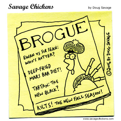 Savage Chickens - Brogue
