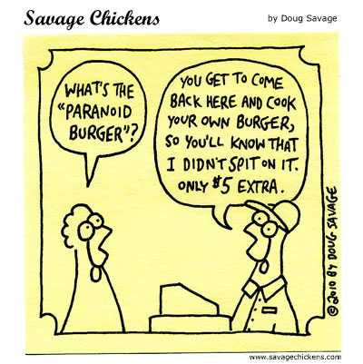 Savage Chickens - Paranoid Burger