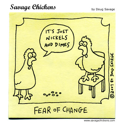 Nickels and Dimes Cartoon | Savage Chickens - Cartoons on Sticky ...