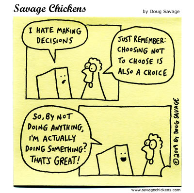 Savage Chickens - Decisions