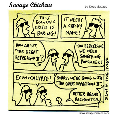 Savage Chickens - Economic Crisis!