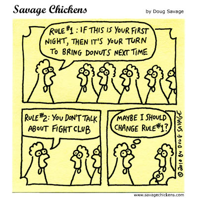 Savage Chickens - Rule #1