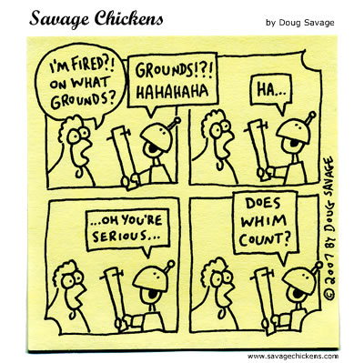 http://www.savagechickens.com/images/chickenfired.jpg