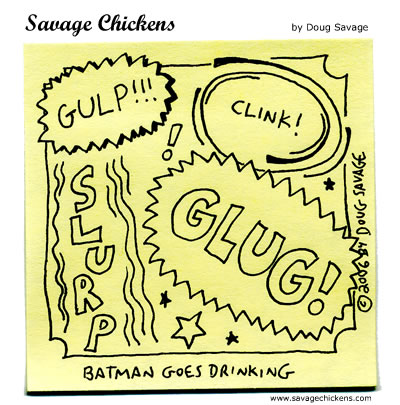Savage Chickens - Slurp!