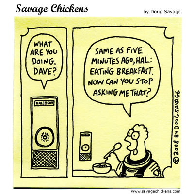 Savage Chickens - HAL 9000