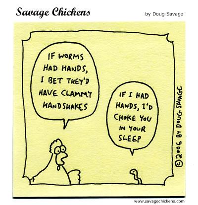 Savage Chickens - Hands On