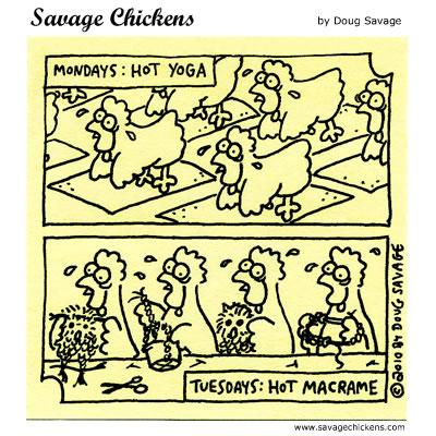 Savage Chickens - Trendy Activities