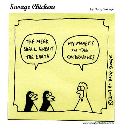 Savage Chickens - The Meek