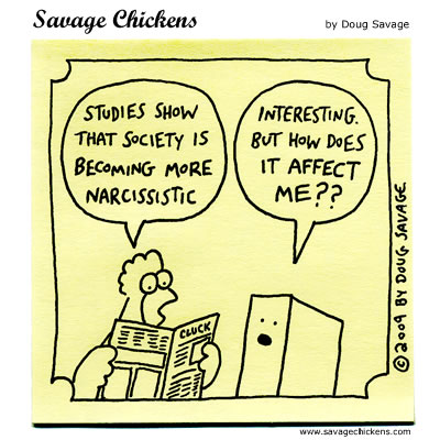 Savage Chickens - Narcissistic