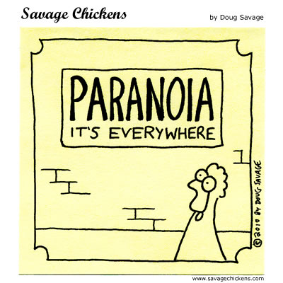 Savage Chickens - Paranoia!