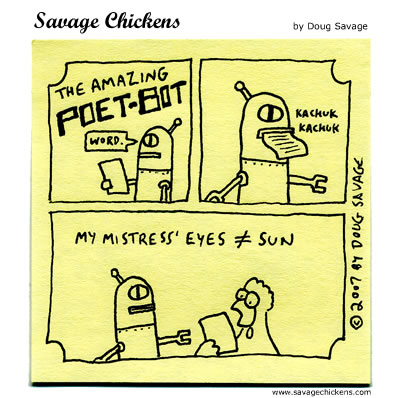 Savage Chickens - Poet-Bot 2