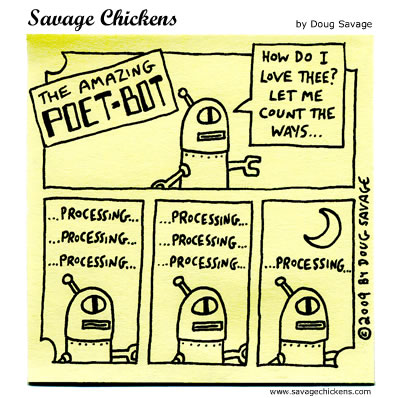 Savage Chickens - Poet-Bot Loves You
