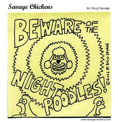 Savage Chickens - Beware!