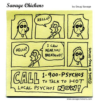 Savage Chickens - Psycho Hotline