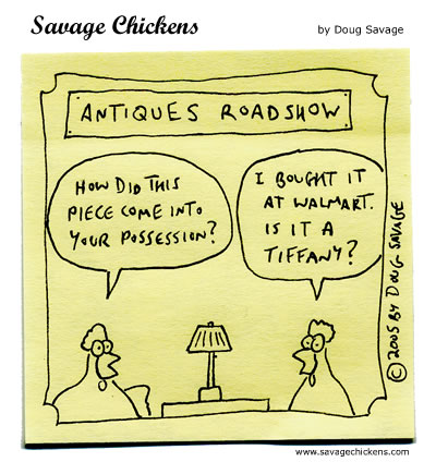 Antiques Roadshow on Antiques Roadshow Cartoon   Savage Chickens   Cartoons On Sticky Notes