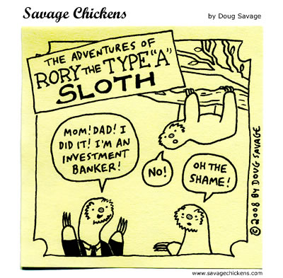 Savage Chickens - Sloth