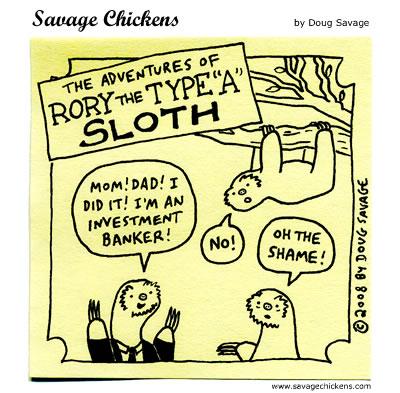 Savage Chickens - Sloth