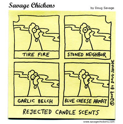 savage chickens smell