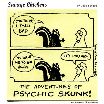 Savage Chickens - Psychic Skunk