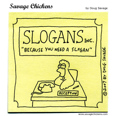 Slogans Cartoons | Savage Chickens - Cartoons on Sticky Notes by Doug ...