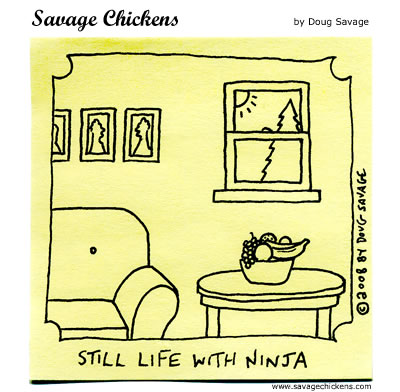 Savage Chickens - Still Life