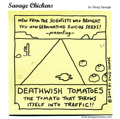 Savage Chickens - Tomatoes