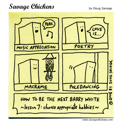 Savage Chickens - Barry White 7