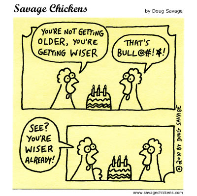 Savage Chickens - Getting Wiser