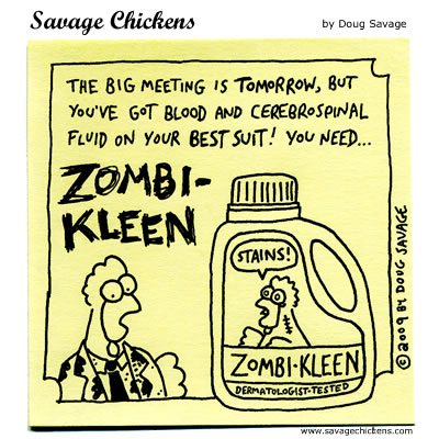 Savage Chickens - Zombi-Kleen