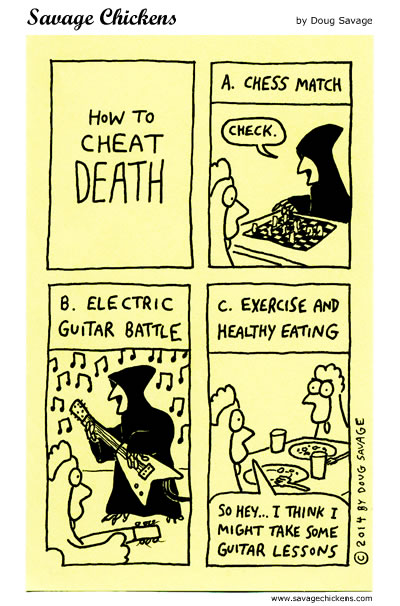 How To Cheat Death