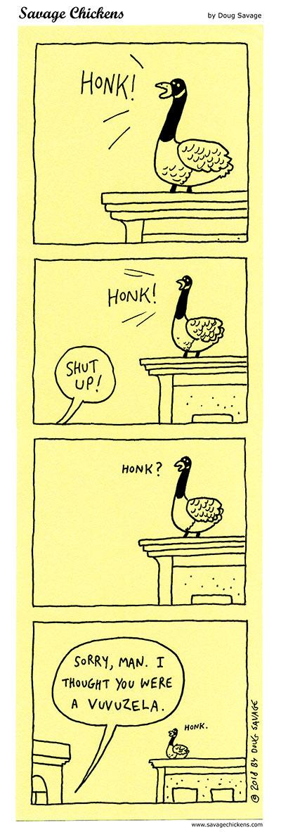 Honk?