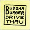 Buddha Burger!