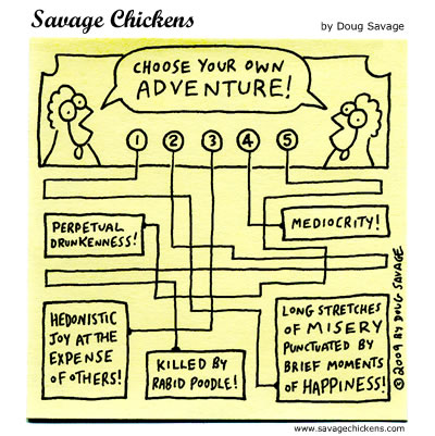 Savage Chickens - Choose!