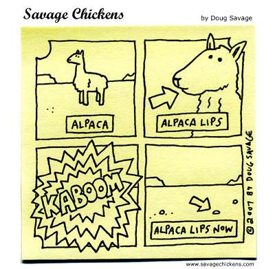 Savage Chickens - Alpaca
