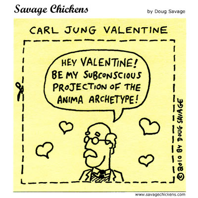 Savage Chickens - Carl Jung Valentine