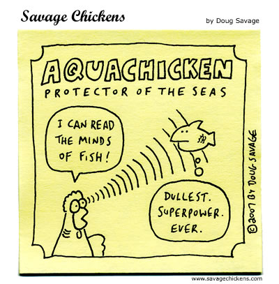 Savage Chickens - Aquachicken 3