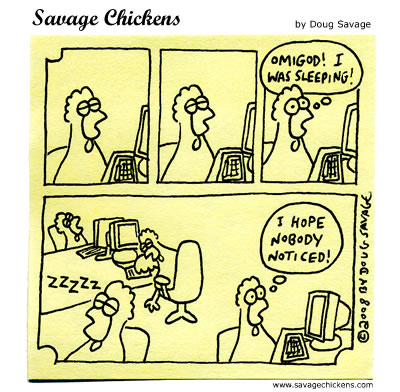 Savage Chickens - Sleepworking