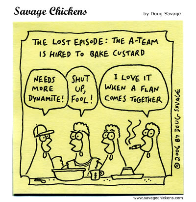 Savage Chickens - The A-Team