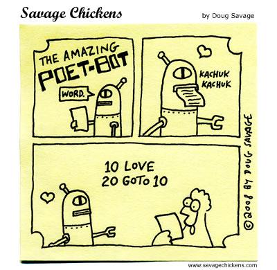 Savage Chickens - Poet-Bot 6