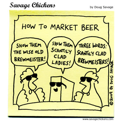 Savage Chickens - How To Market Beer