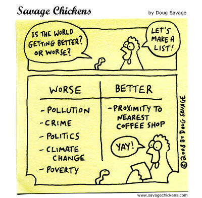 Savage Chickens - A Better World