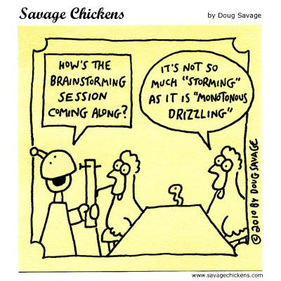 Savage Chickens - Brainstorming