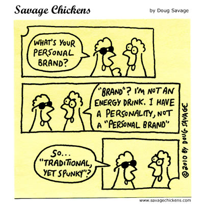 Savage Chickens - Personal Brand