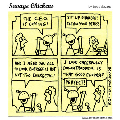 Savage Chickens - CEO Visit
